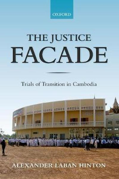 The Justice Facade - Alexander Hinton