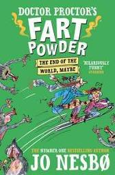 Doctor Proctor's Fart Powder: The End of the World. Maybe. - Jo Nesbo