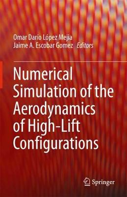 Numerical Simulation of the Aerodynamics of High-Lift Configurations - Omar Dario Lopez Mejia