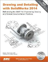 Drawing and Detailing with SolidWorks 2014 - David Planchard