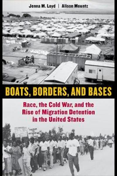 Boats, Borders, and Bases - Jenna M. Loyd