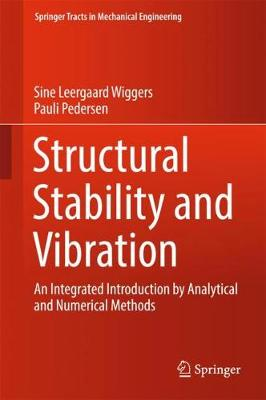 Structural Stability and Vibration - Sine Leergaard Wiggers