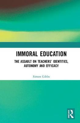 Immoral Education - Simon Gibbs