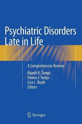 Psychiatric Disorders Late in Life - Rajesh R. Tampi