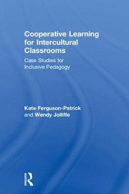 Cooperative Learning for Intercultural Classrooms - Kate Ferguson-Patrick