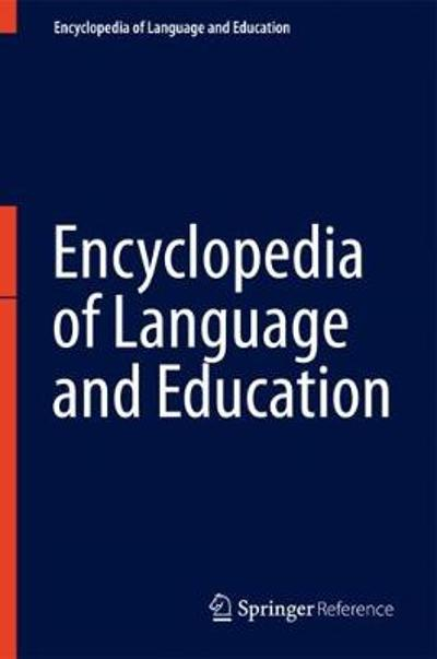 Encyclopedia of Language and Education - Stephen May