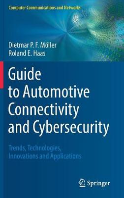 Guide to Automotive Connectivity and Cybersecurity - Dietmar P.F. Moeller