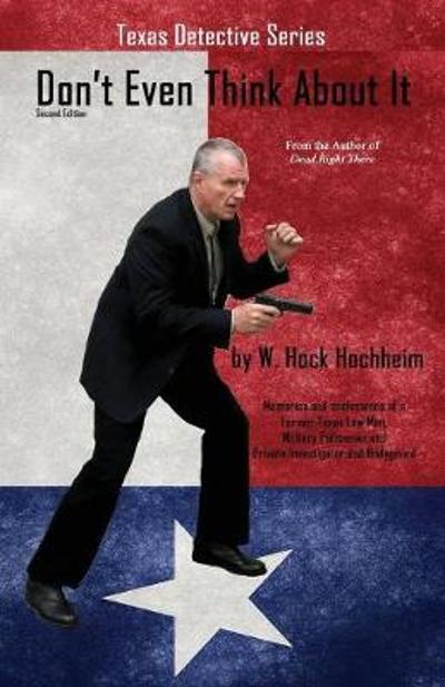 Don't Even Think about It - Second Edition - Hock Hochheim