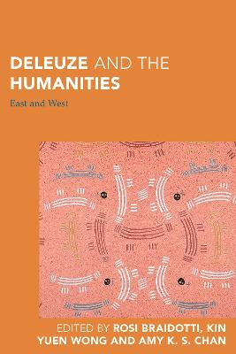 Deleuze and the Humanities - Rosi Braidotti