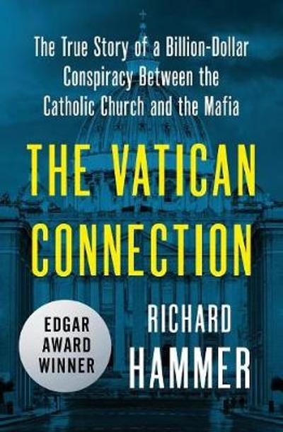 The Vatican Connection - Richard Hammer