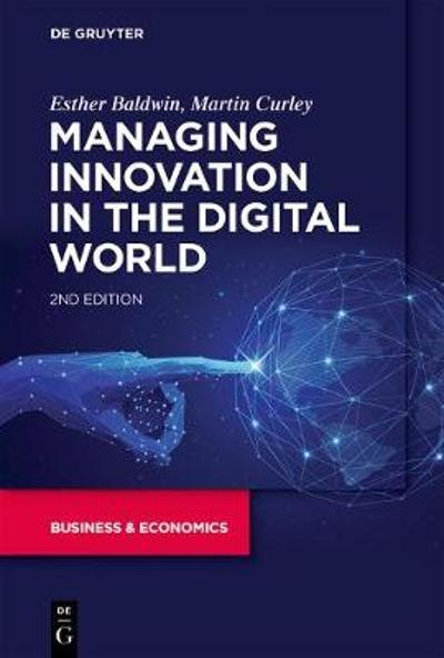 Managing Innovation in the Digital World - Esther Baldwin