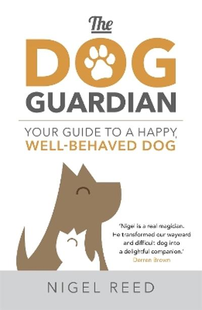 The Dog Guardian - Nigel Reed