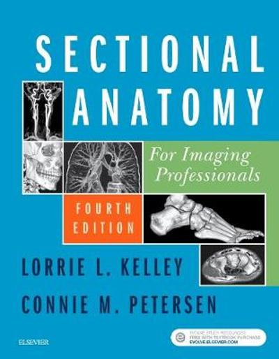 Sectional Anatomy for Imaging Professionals - Lorrie L. Kelley