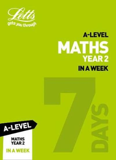 A -level Maths Year 2 In a Week - Collins