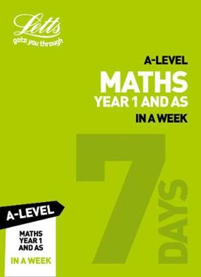 A -level Maths Year 1 (and AS) In a Week - Collins