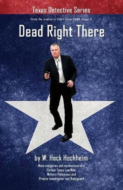 Dead Right There - Hock Hochheim