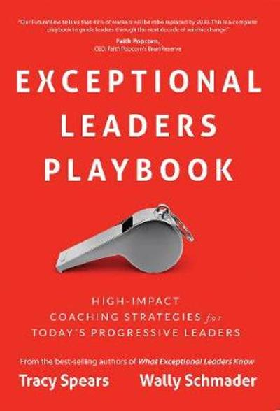 Exceptional Leaders Playbook - Wally Schmader