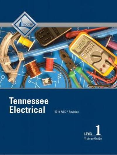 Tennessee Electrical Level 1 Trainee Guide - NCCER