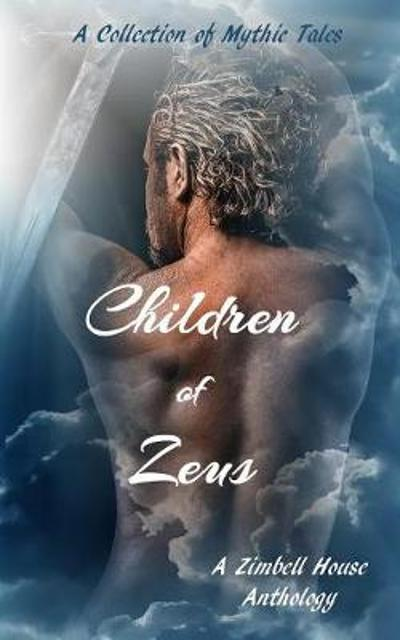 Children of Zeus - Zimbell House Publishing