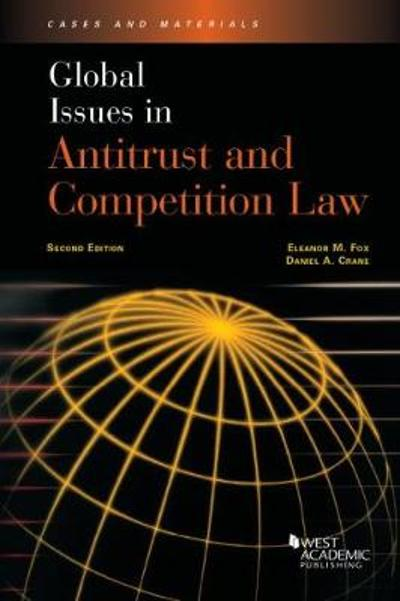 Global Issues in Antitrust and Competition Law - Eleanor Fox