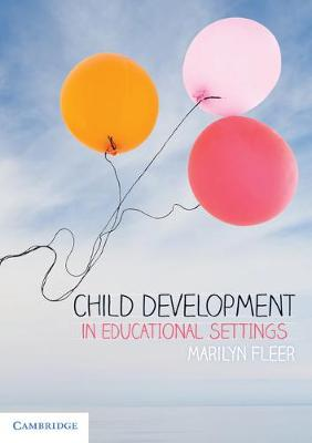 Child Development in Educational Settings - Marilyn Fleer