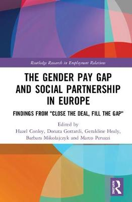 The Gender Pay Gap and Social Partnership in Europe - Hazel Conley