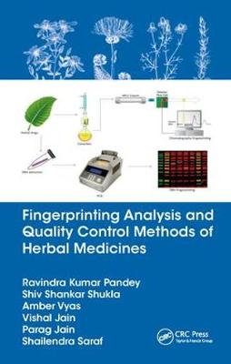 Fingerprinting Analysis and Quality Control Methods of Herbal Medicines - Ravindra Kumar Pandey