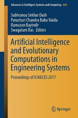 Artificial Intelligence and Evolutionary Computations in Engineering Systems - Subhransu Sekhar Dash