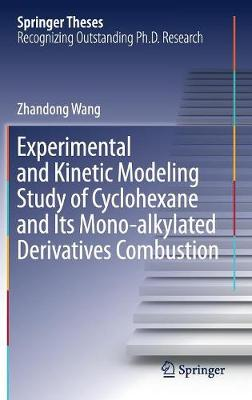 Experimental and Kinetic Modeling Study of Cyclohexane and Its Mono-alkylated Derivatives Combustion - Zhandong Wang