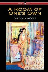 A Room of One's Own (Wisehouse Classics Edition) - Virginia Woolf