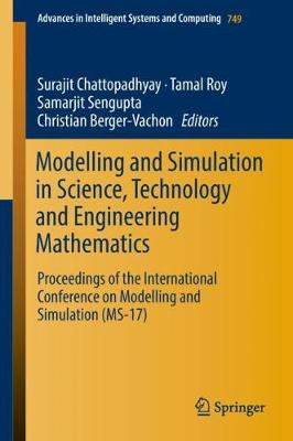 Modelling and Simulation in Science, Technology and Engineering Mathematics - Surajit Chattopadhyay