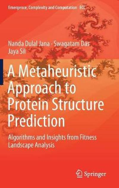A Metaheuristic Approach to Protein Structure Prediction - Nanda Dulal Jana