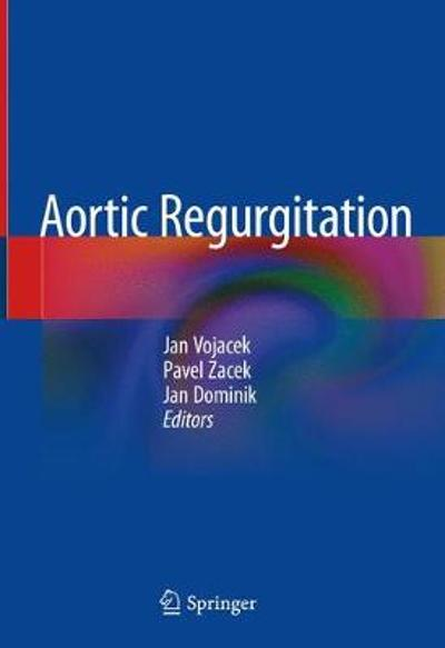Aortic Regurgitation - Jan Vojacek