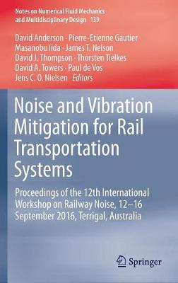 Noise and Vibration Mitigation for Rail Transportation Systems - David Anderson