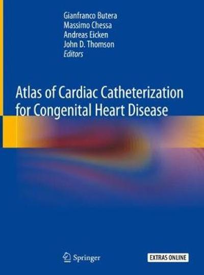 Atlas of Cardiac Catheterization for Congenital Heart Disease - Gianfranco Butera
