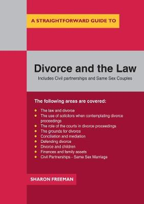 A Straightforward Guide To Divorce And The Law - Sharon Freeman