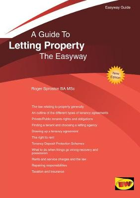 A Guide To Letting Property The Easyway - Roger Sproston