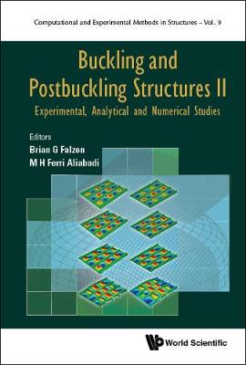Buckling And Postbuckling Structures Ii: Experimental, Analytical And Numerical Studies - Brian G. Falzon