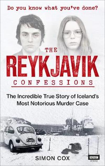 The Reykjavik Confessions - Simon Cox