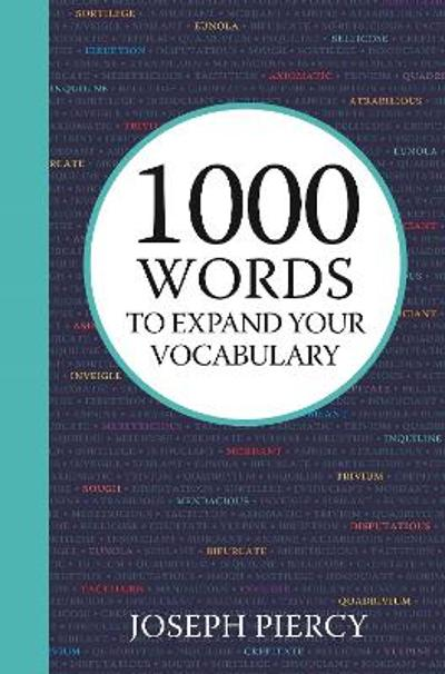 1000 Words to Expand Your Vocabulary - Joseph Piercy