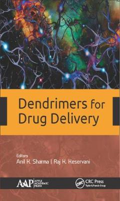 Dendrimers for Drug Delivery - Anil K. Sharma
