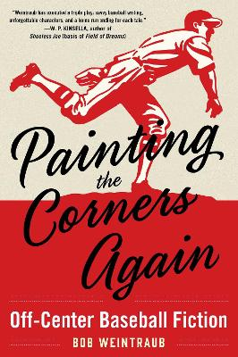 Painting the Corners Again - Bob Weintraub