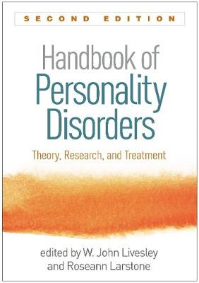 Handbook of Personality Disorders, Second Edition - John W. Livesley