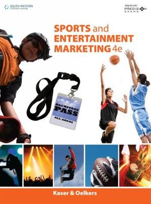 Sports and Entertainment Marketing Updated, Precision Exams Edition - Ken Kaser Dotty Oelkers