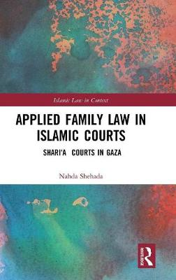 Applied Family Law in Islamic Courts - Nahda Shehada