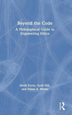 Exploring Engineering Ethics - Heidi T. Furey