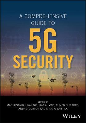A Comprehensive Guide to 5G Security - Madhusanka Liyanage