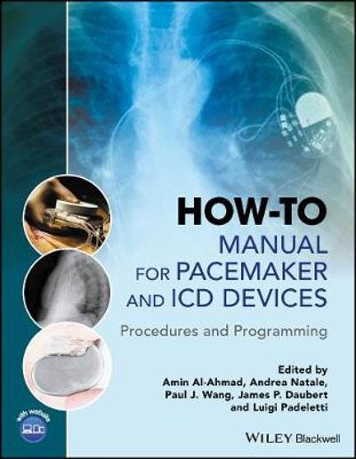 How-to Manual for Pacemaker and ICD Devices - Amin Al-Ahmad