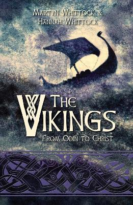 The Vikings - Martyn Whittock