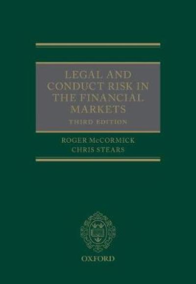 Legal and Conduct Risk in the Financial Markets - Roger McCormick